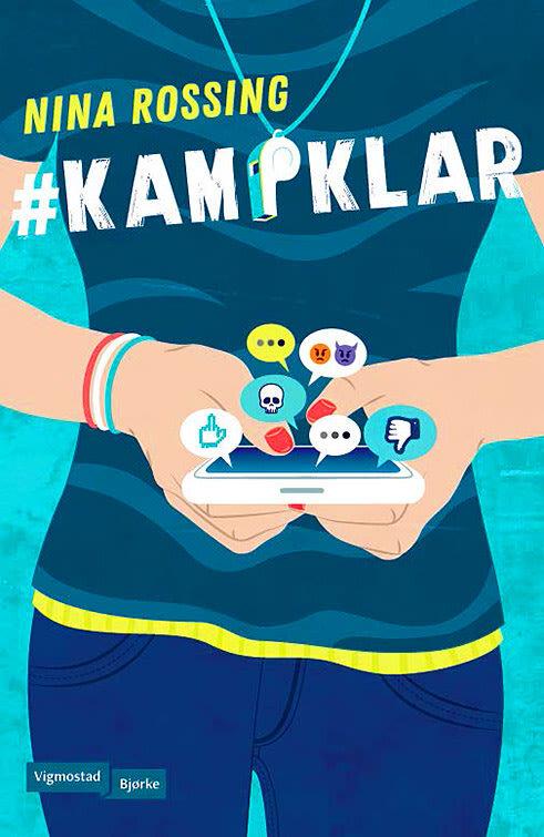 #Kampklar  er en skremmende aktuell roman som viser deg sosiale mediers mørke sider. Det er også en historie om vennskapets makt, mot og viljen til ikke å forbli et offer..   LES MER
