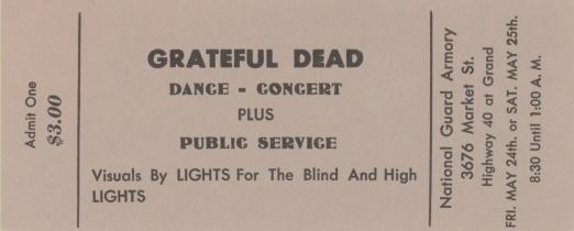 Ticket from the Grateful Dead show at the Armory in 1968. (From the archives of    www.dead.net   )