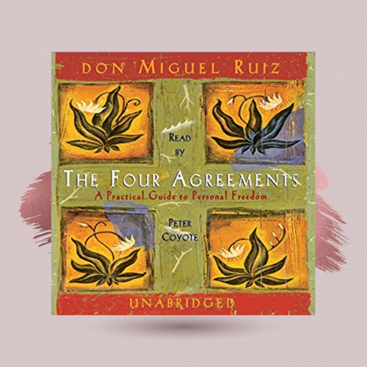 The Four Agreements:   A Practical guide to Personal Freedom  Don Miguel Ruiz  In  The Four Agreements , don Miguel Ruiz reveals the source of self-limiting beliefs that rob us of joy and create needless suffering. Based on ancient Toltec wisdom, the  The Four Agreements  offer a powerful code of conduct that can rapidly transform our lives to a new experience of freedom, true happiness, and love.