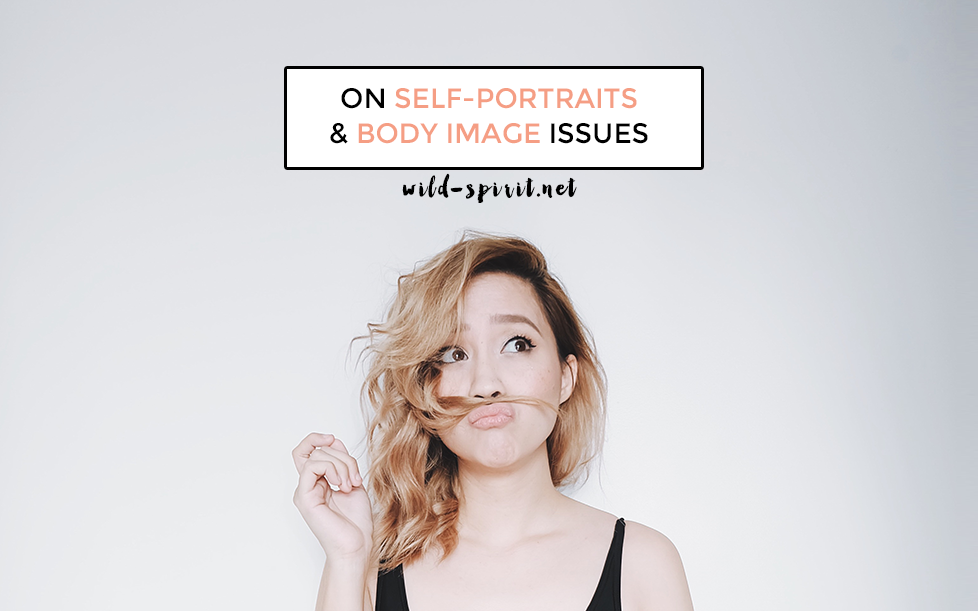 on self portraits & body image issues