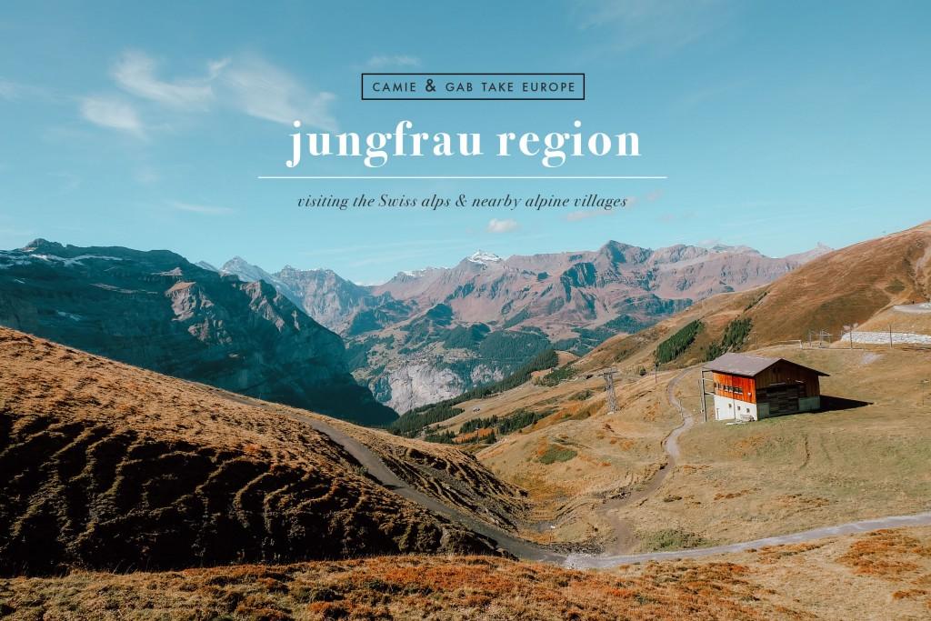 camie and gab take europe: jungfrau region