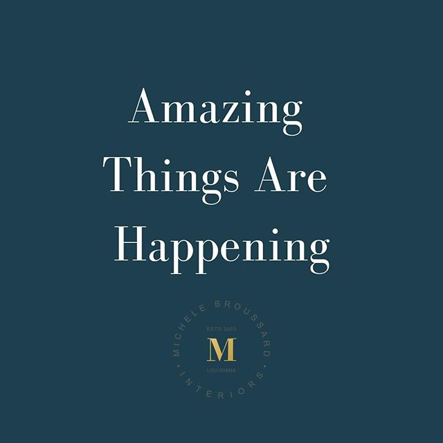 This past year has been a whirlwind and finally things are coming to fruition so STAY TUNED!!! I've got some news I want to share! #soexcited #staytuned #focus and #patience and #determination #interiordesign #michelebroussardinteriors