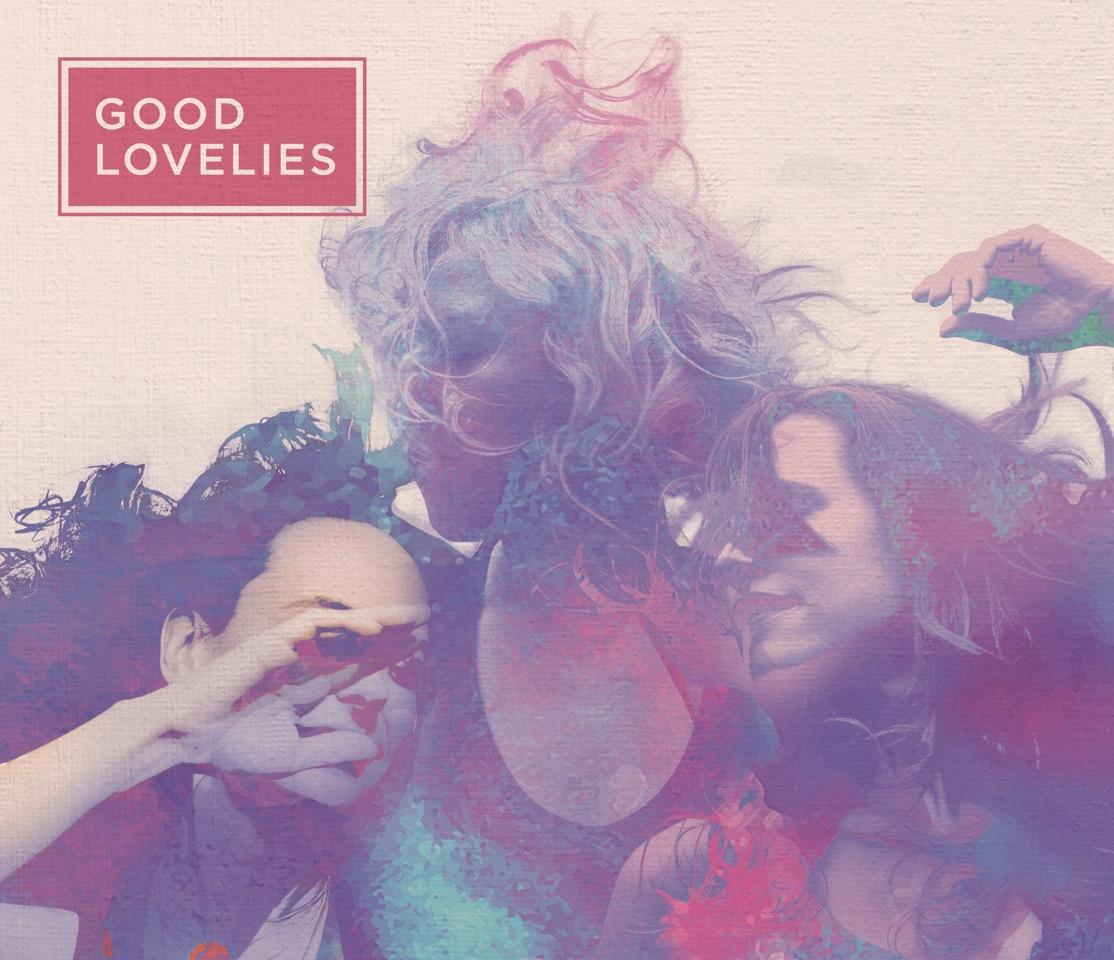 The Good Lovelies