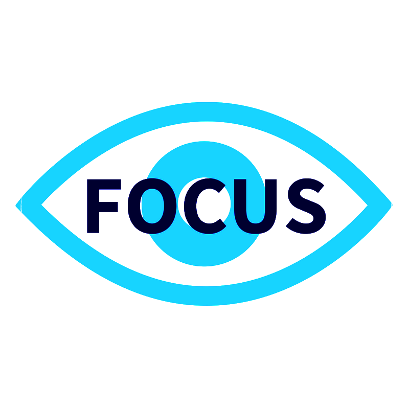 FOCUS. on what you want