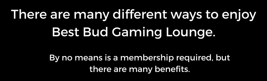 There are many different ways to enjoy Best Bud Gaming Lounge..png