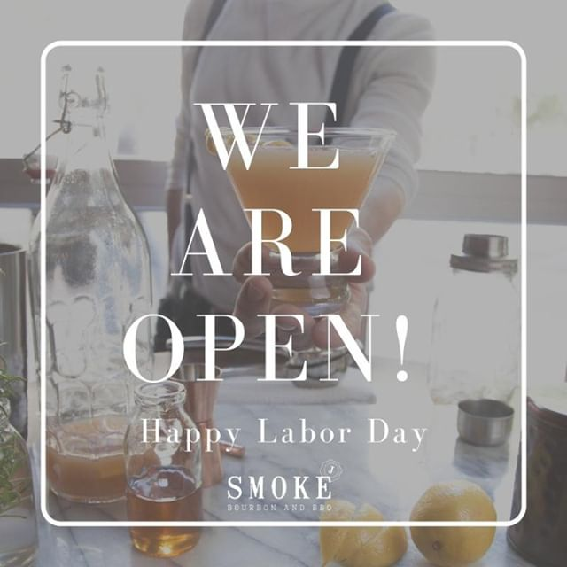 We are OPEN for #LaborDay 🍻🥳 . . . #SmokeBourbonAndBbq #WeDoAmazingFood #ColumbusGaFood #EatLocal
