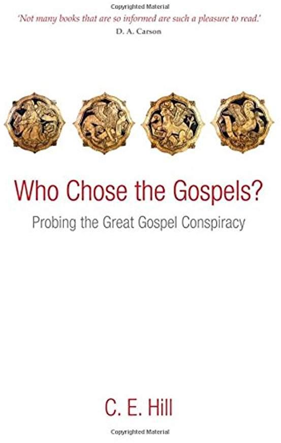 hill_who chose the gospels.jpg