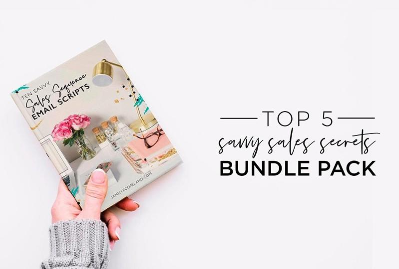 Top 5 SAVVY SALES SECRETS BUNDLE PACK - Bundle pack of 5 pdfs worth $145 but for a LIMITED TIME get the entire bundle - all 5 for the price of one!! Click to learn more how to get your bundle for only $29 today!