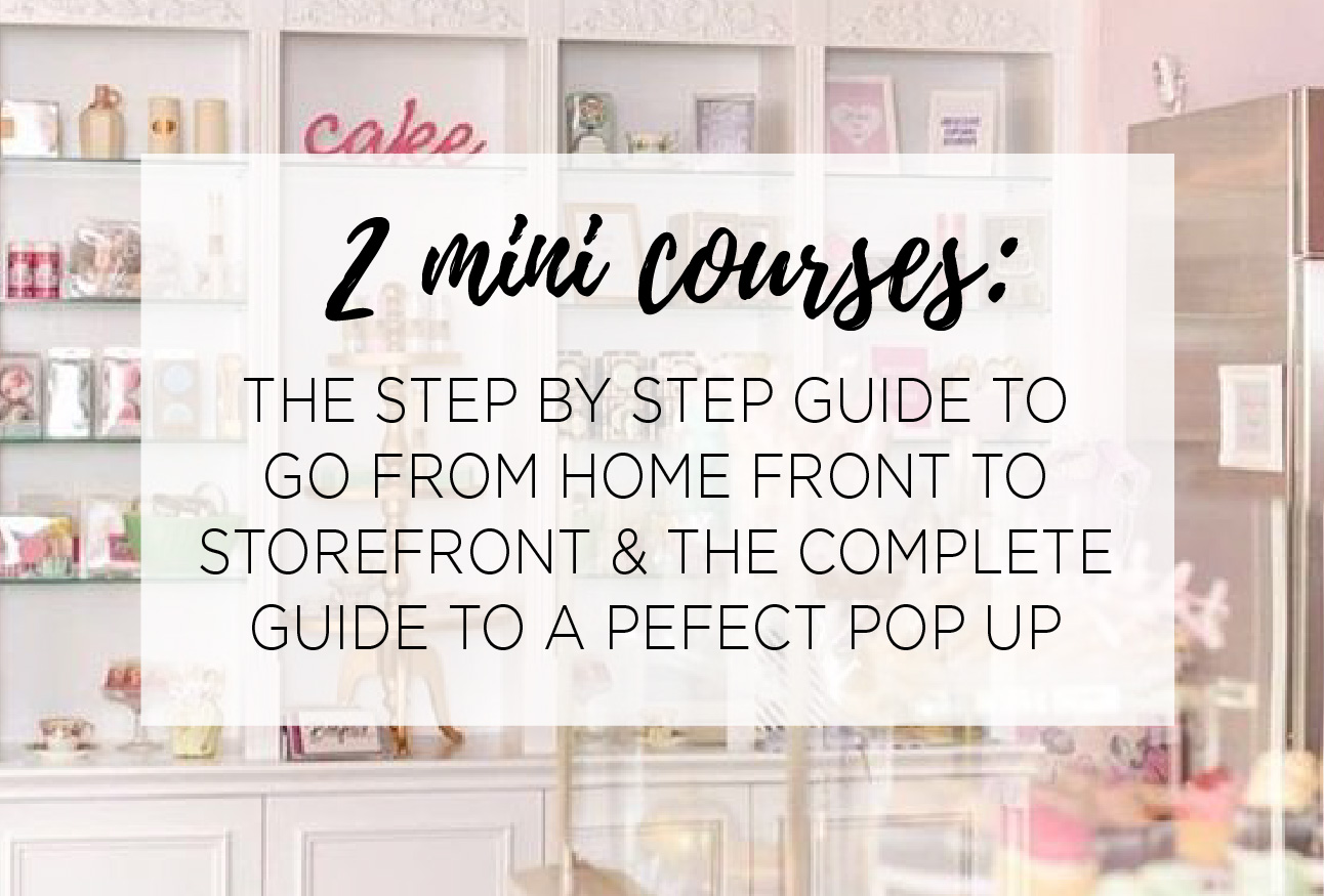 2 MINI COURSES! - These mini trainings will cover EVERYTHING you need to know about planning, preparing and participating in any event and EVERYTHING you need to know to go from a successful and PROFITABLE HOME BUSINESS, to finding the perfect spot for your dream STOREFRONT!