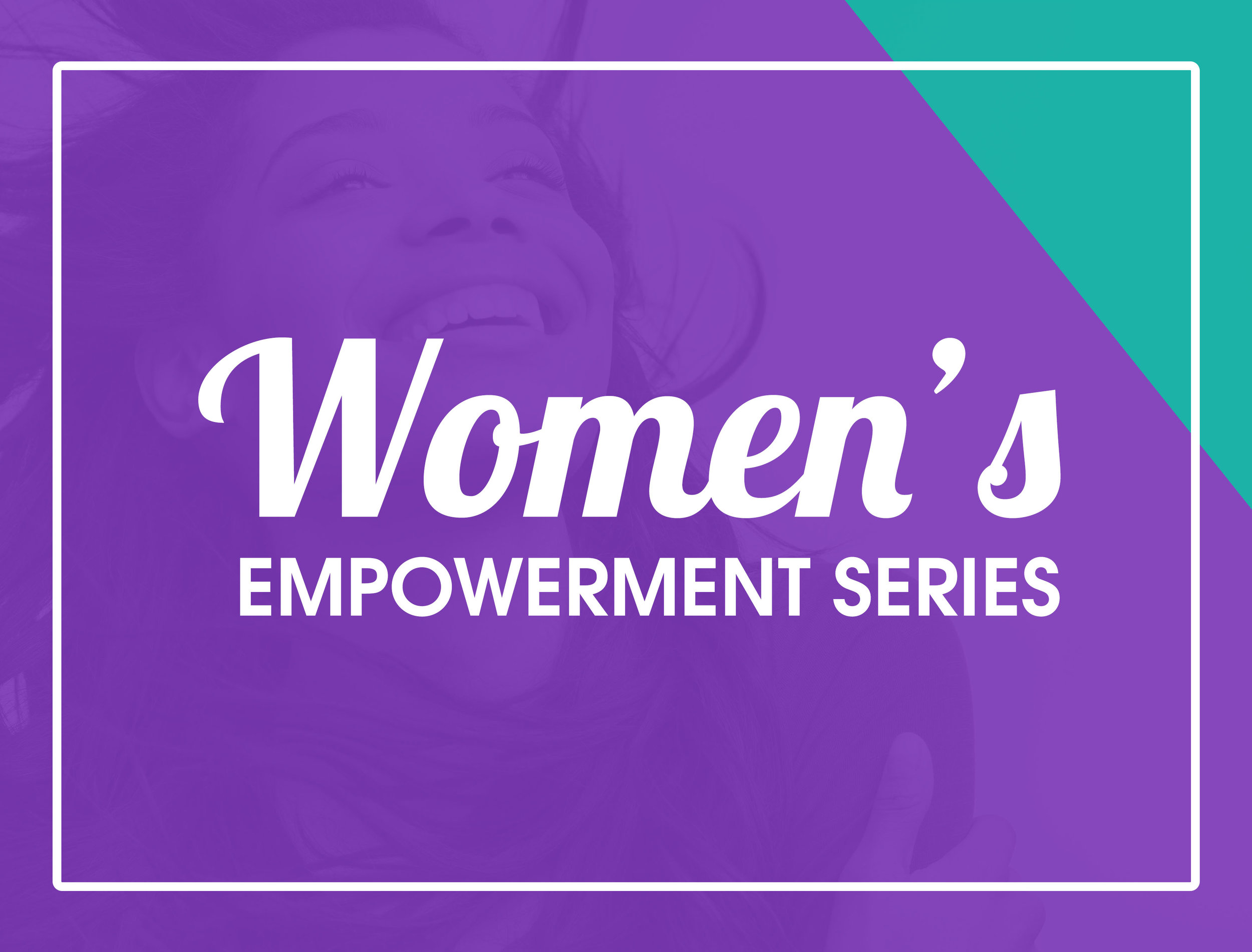 Four series Workshops designed to address the cycles of poverty, while offering real solutions to break the strongholds that have bound women to settle for less than they deserve.