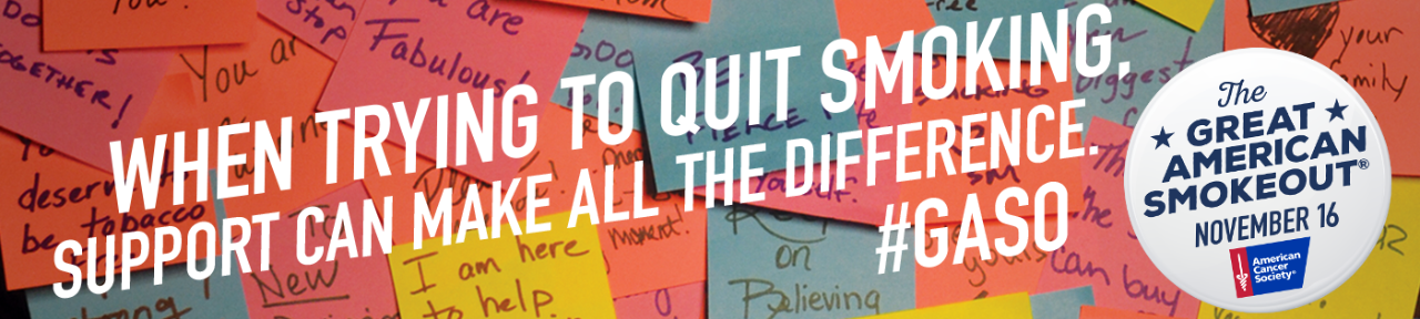 When trying to quit smoking, support can make all the difference!