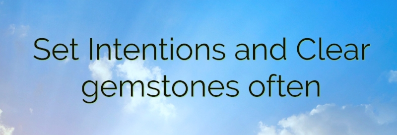 set intentions clear gemstones