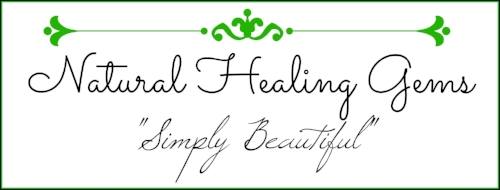 Natural Healing Gems - Simply Beautiful