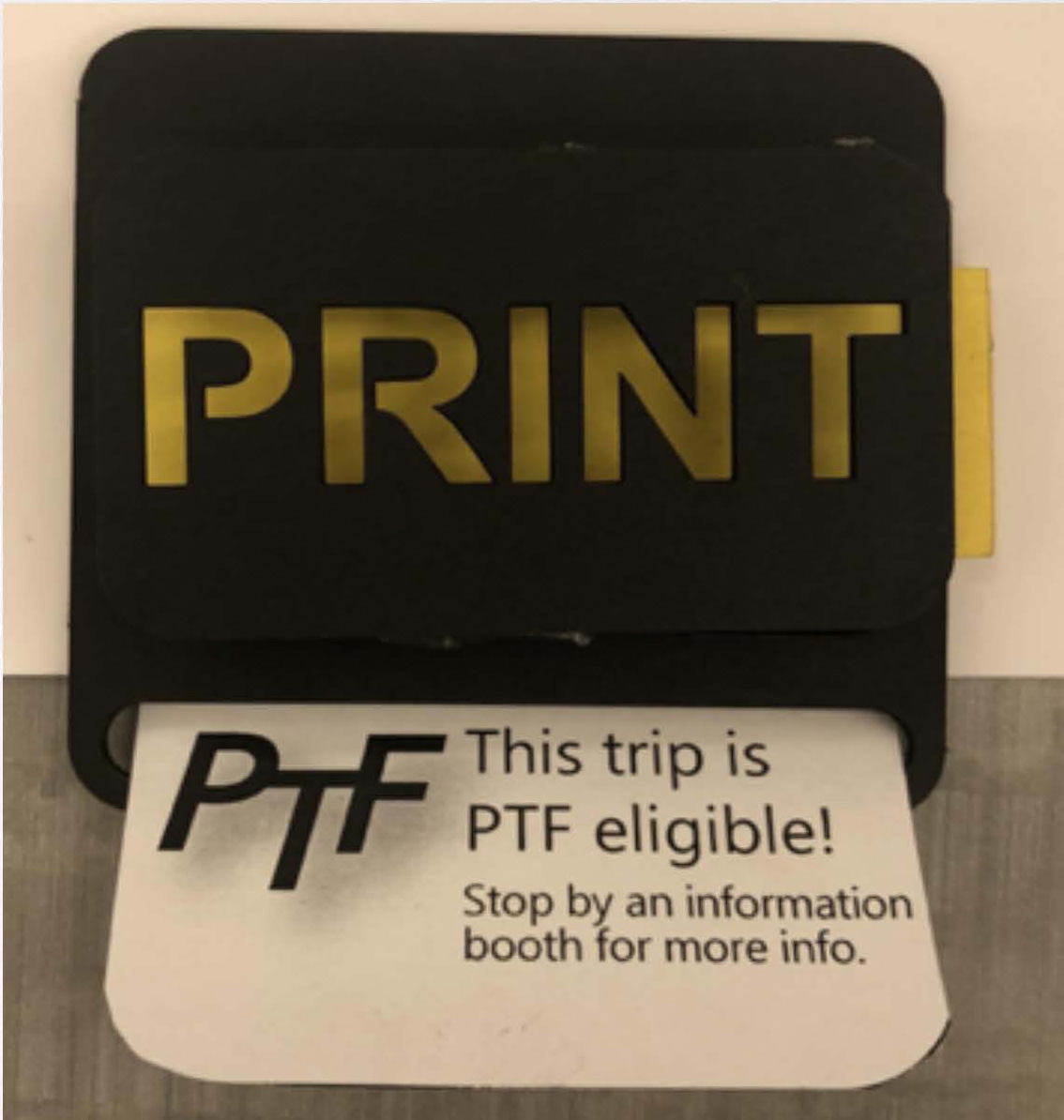KNOW WHAT YOUR USERS WANT - On the end of each printed schedule, there will be a promoting message for the PTF pass to reinforce user's awareness.On the other hand, the buttons help stakeholders to collect data —- how many user learn about each event from this display.