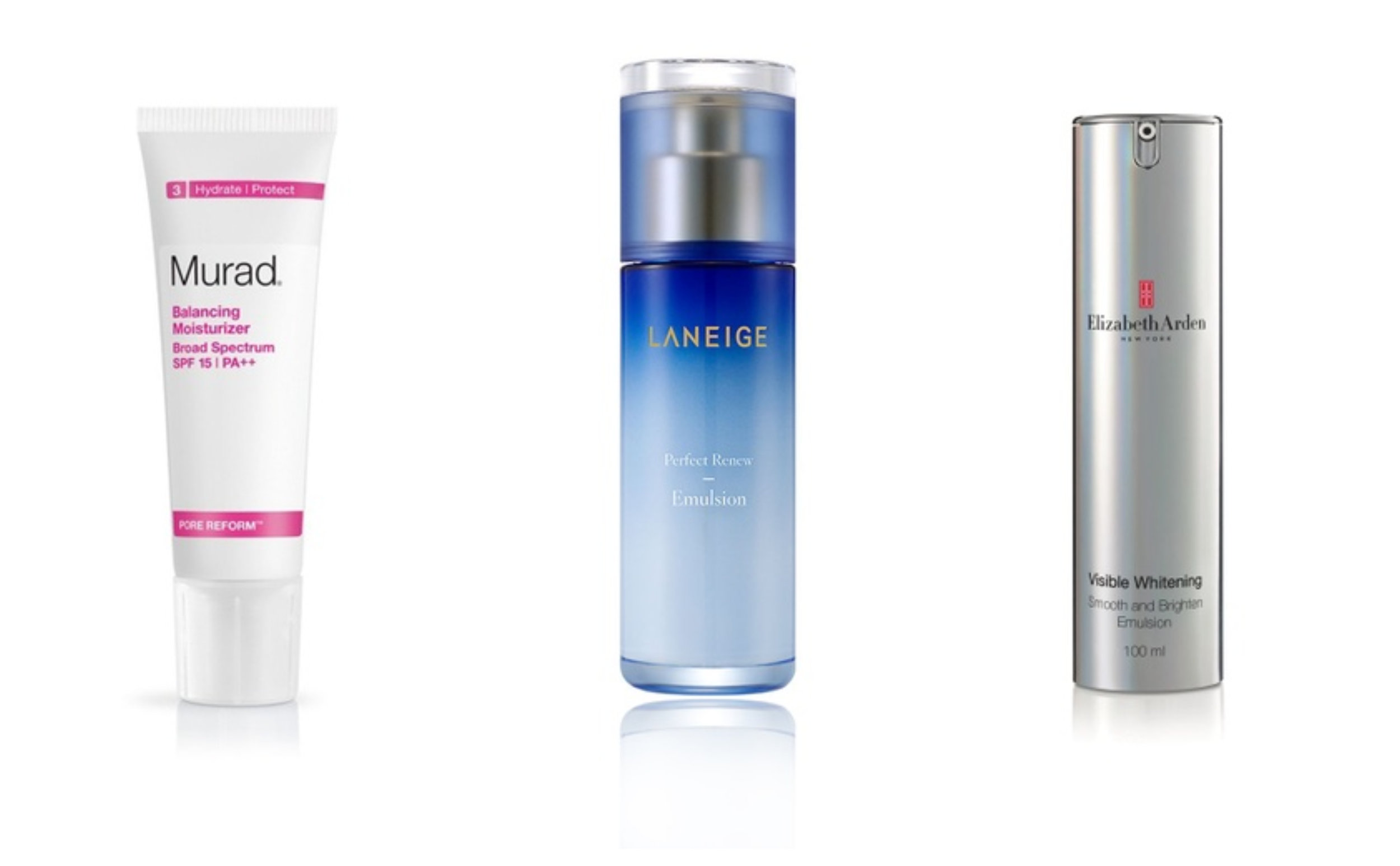 1.  MURAD Balancing Moisturiser SPF 15 , 2.  Laneige Perfect Renew Emulsion , 3.  Elizabeth Arden Visible Whitening Smooth And Brighten Emulsion