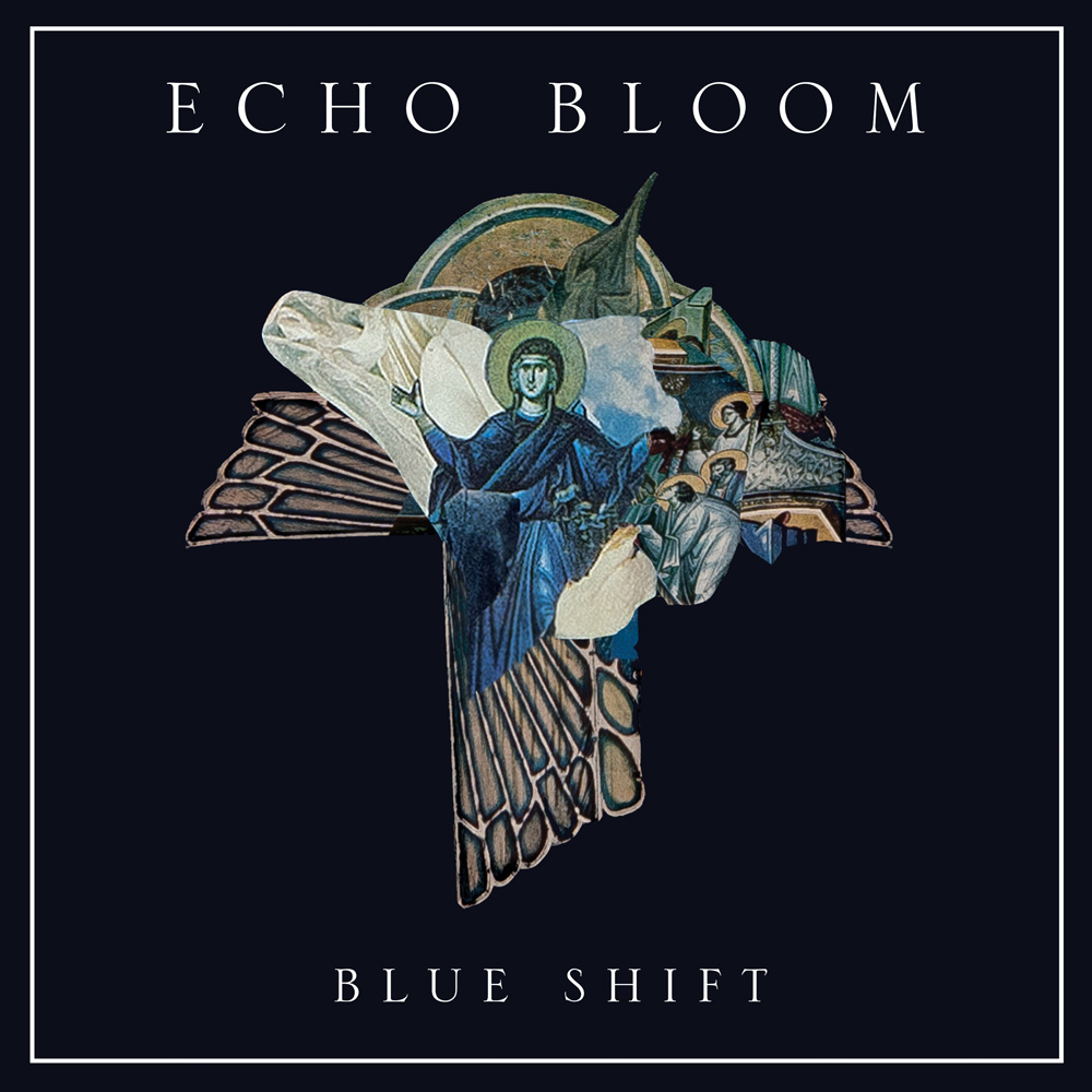 Echo Bloom - Blue Shift - Cover - Large.jpg