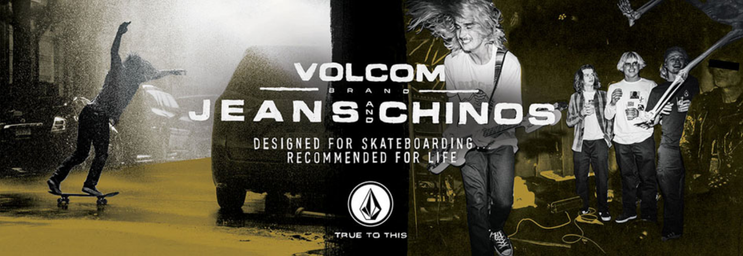 VOLCOM JEANS AND CHINOS IN STORE NOW!