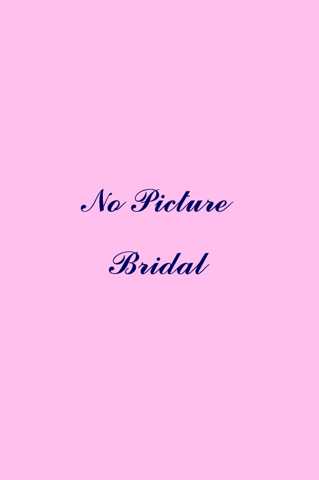 No Picture Bridal.jpg