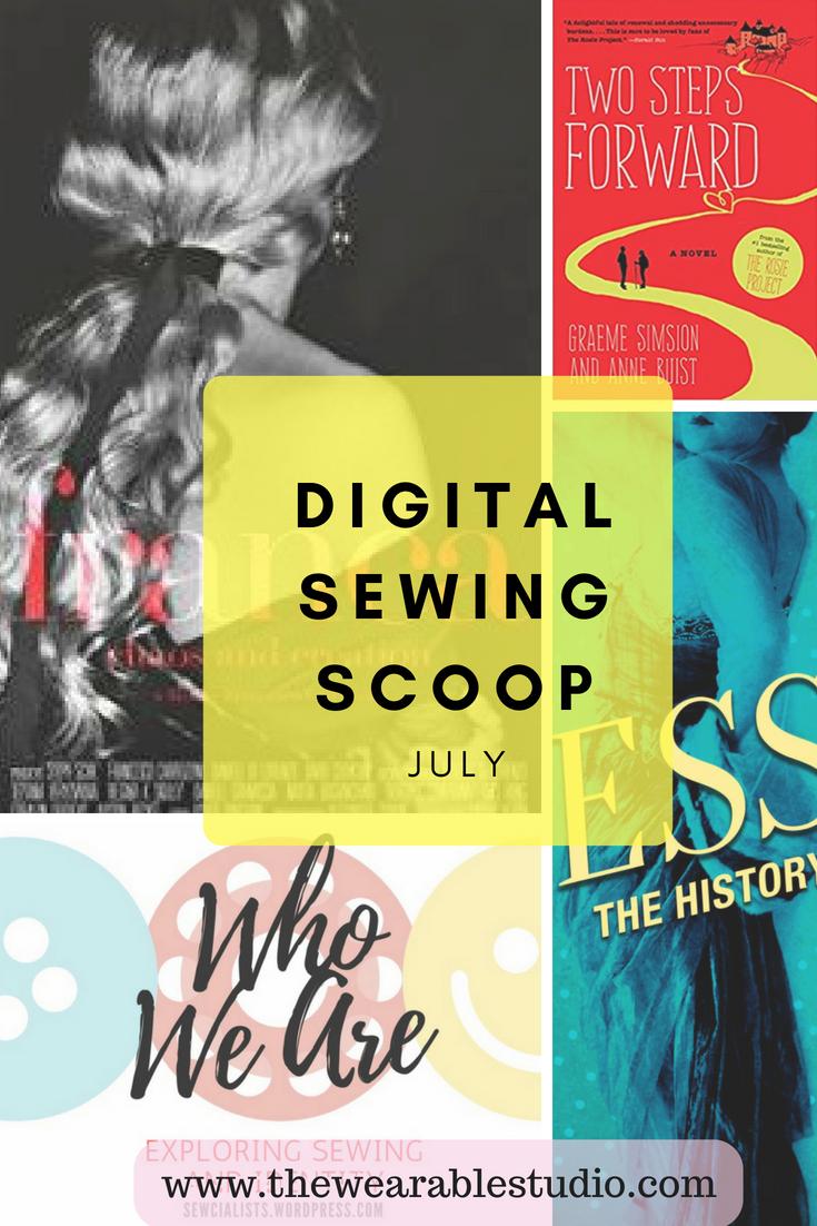 Digital Sewing Scoop July 2018
