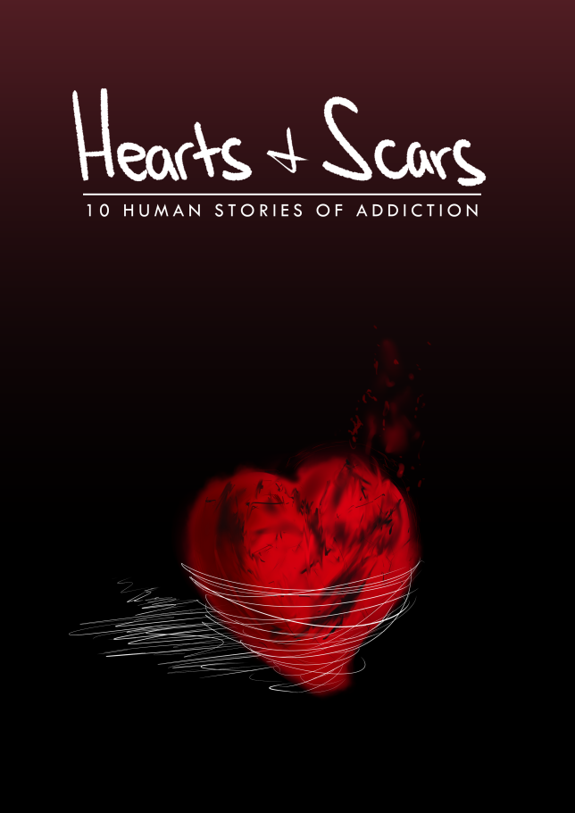 Hearts and Scars Book 10 Human Stories of Addiction