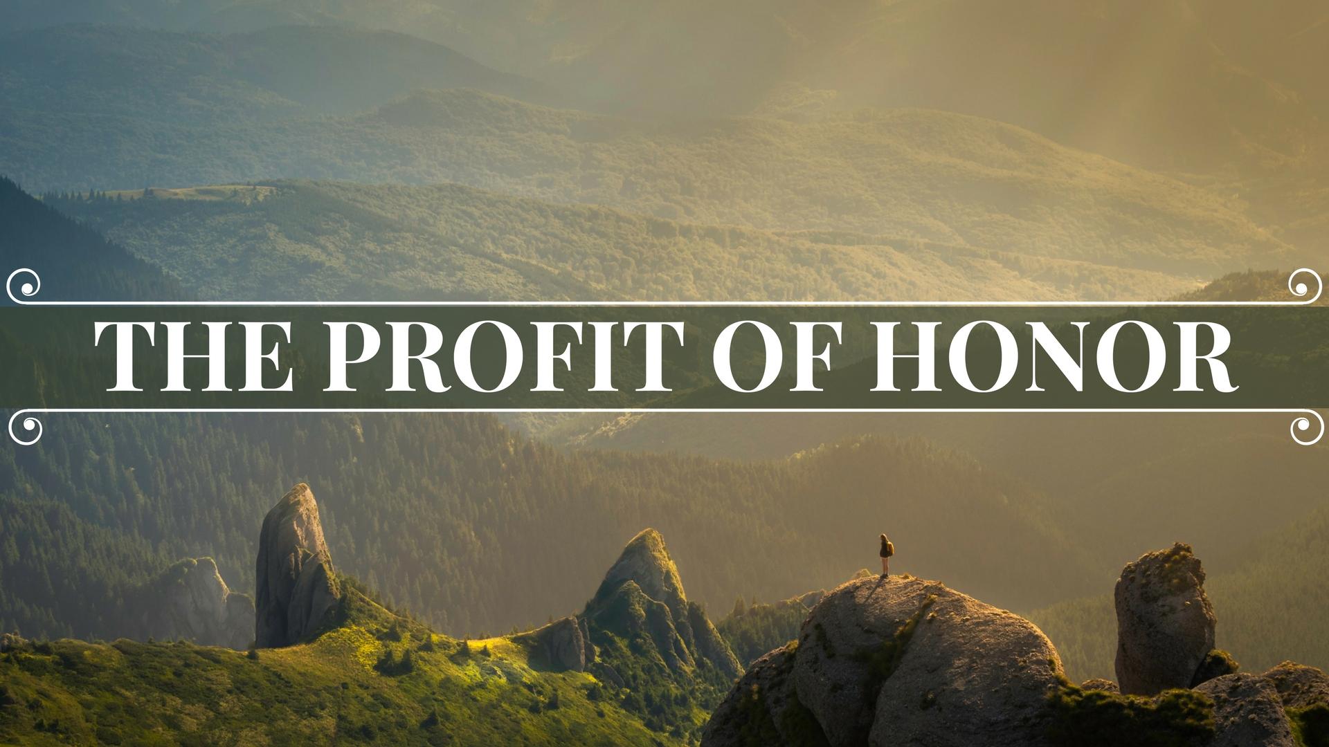 THE PROFIT OF HONOR2.jpg