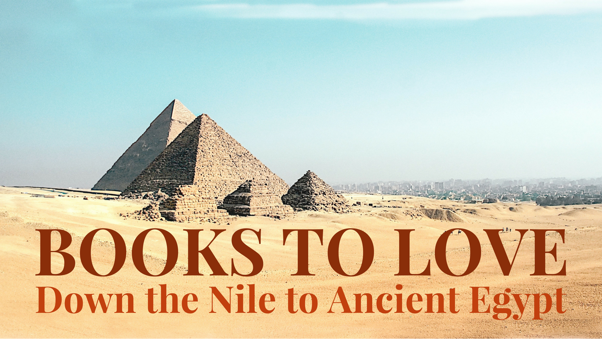 banner-books-to-love-down-the-nile-to-ancient-egypt.jpg