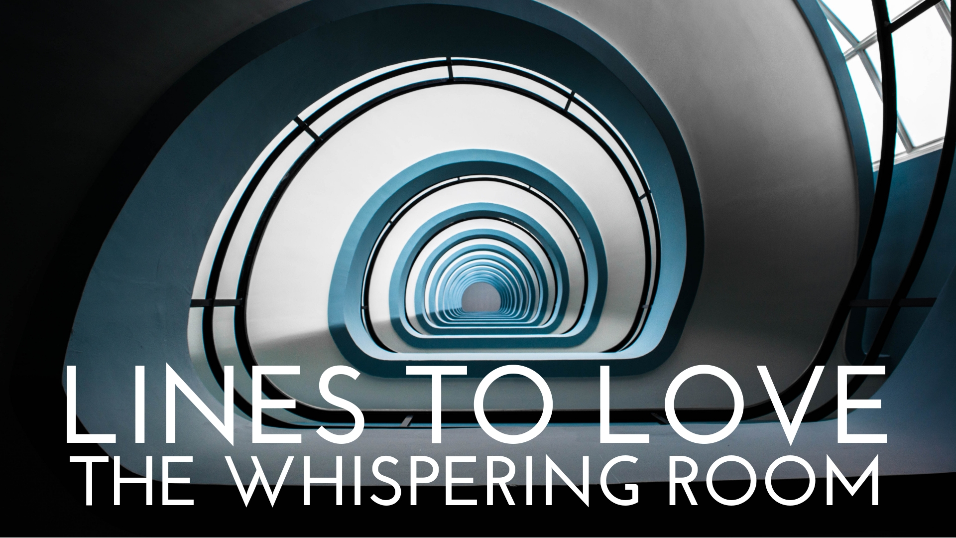 banner-lines-to-love-the-whispering-room-05.jpg