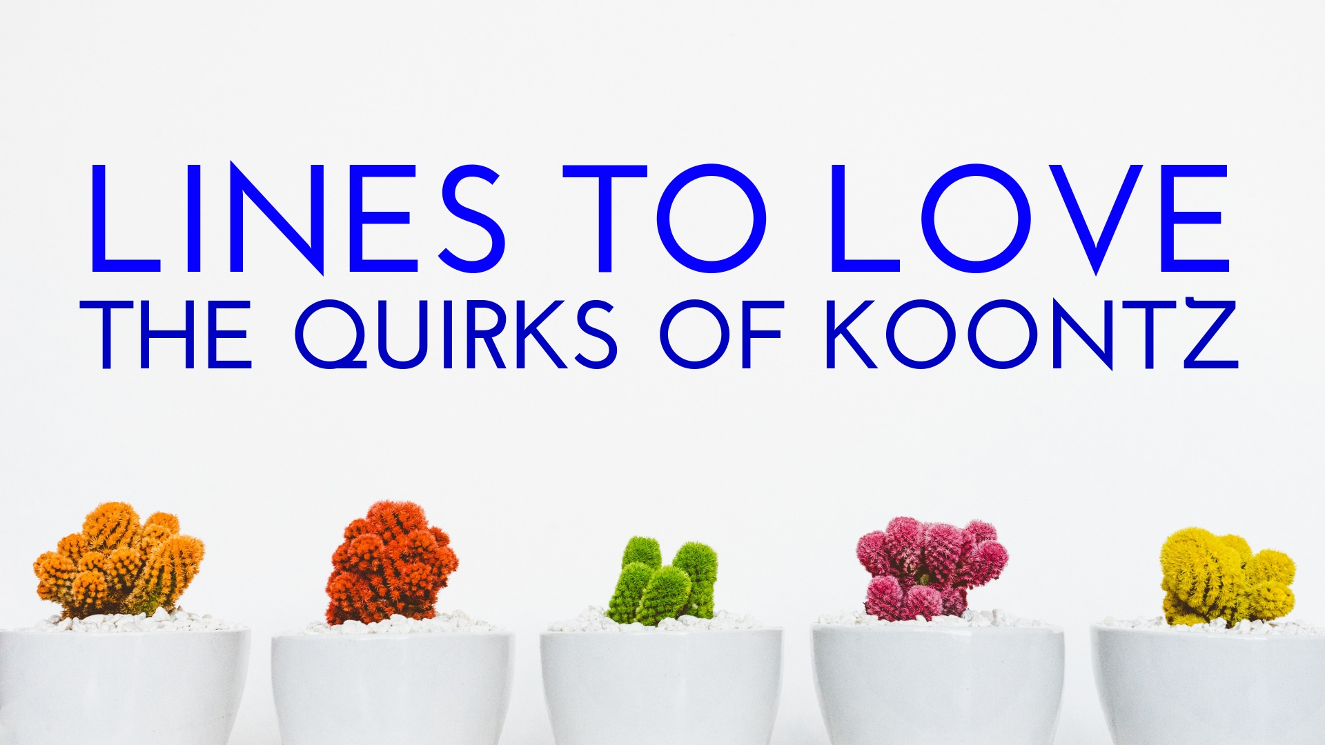 banner-lines-to-love-the-quirks-0f-koontz-5.jpg