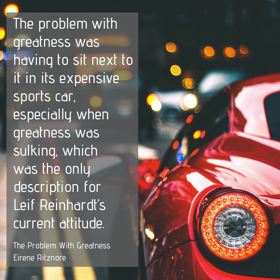 The Problem with Greatness  is a short story of which I am immensely proud. Perhaps it's because I could write about Formula One, as the main male character, Leif, is a retiring F1 driver. Or maybe it's because it takes place out in California. Or just maybe it's because the characters, particularly the sisters Antionette and Colette, achieve tremendous arc. Regardless, this shorts story in three parts and three points of view is a worthwhile read.