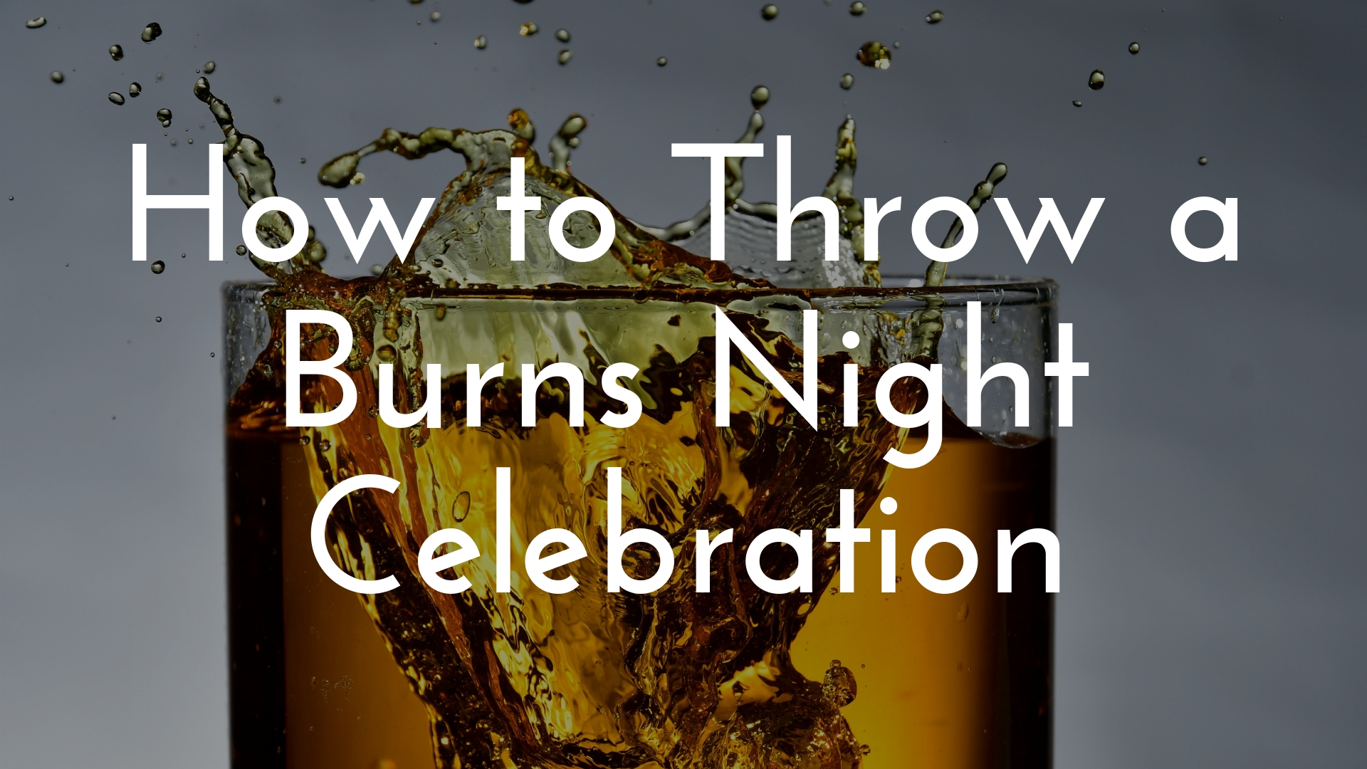 banner-how-to-throw-a-burns-night-celebration-01.jpg