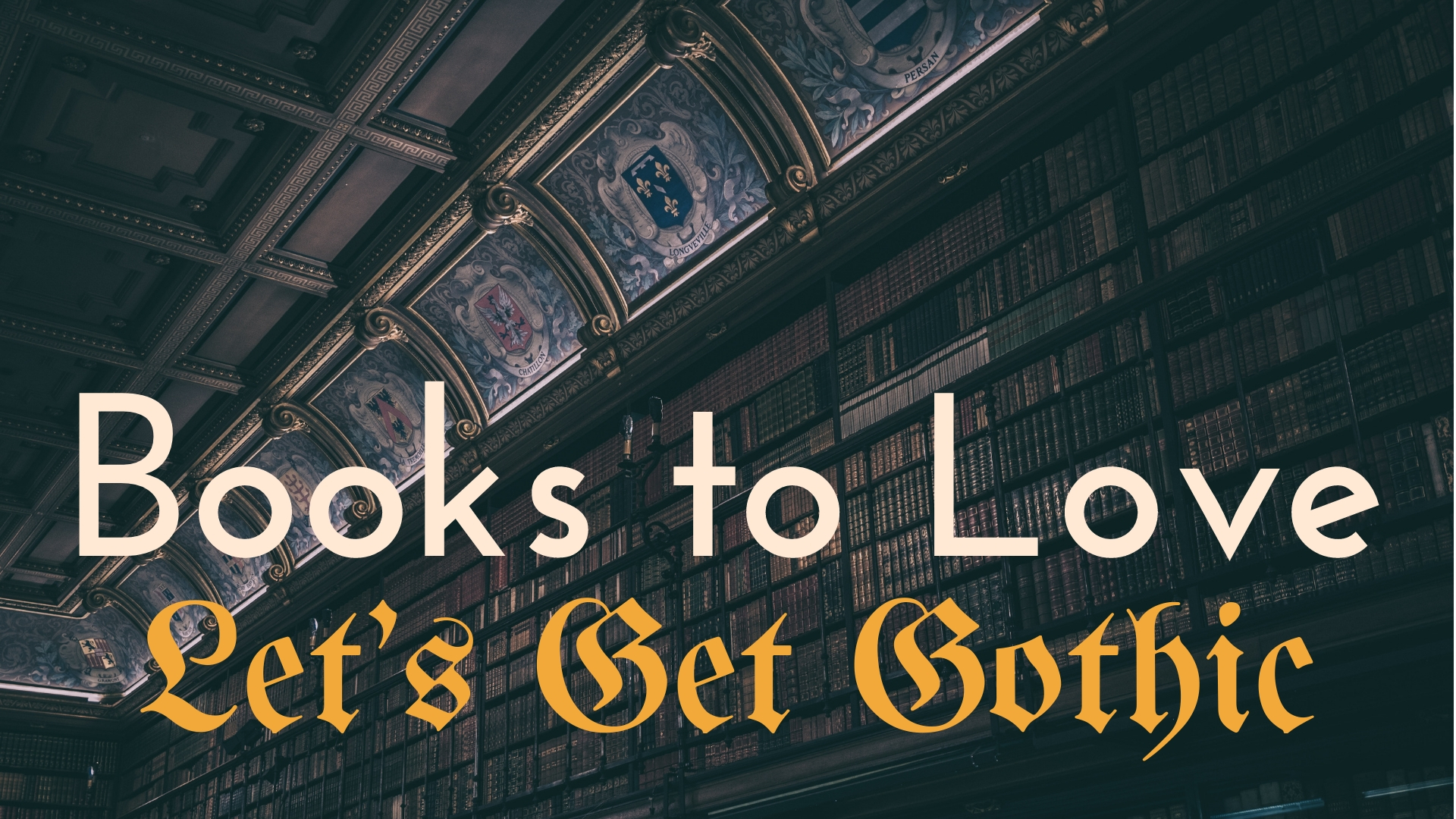 banner-books-to-love-lets-get-gothic-01.jpg