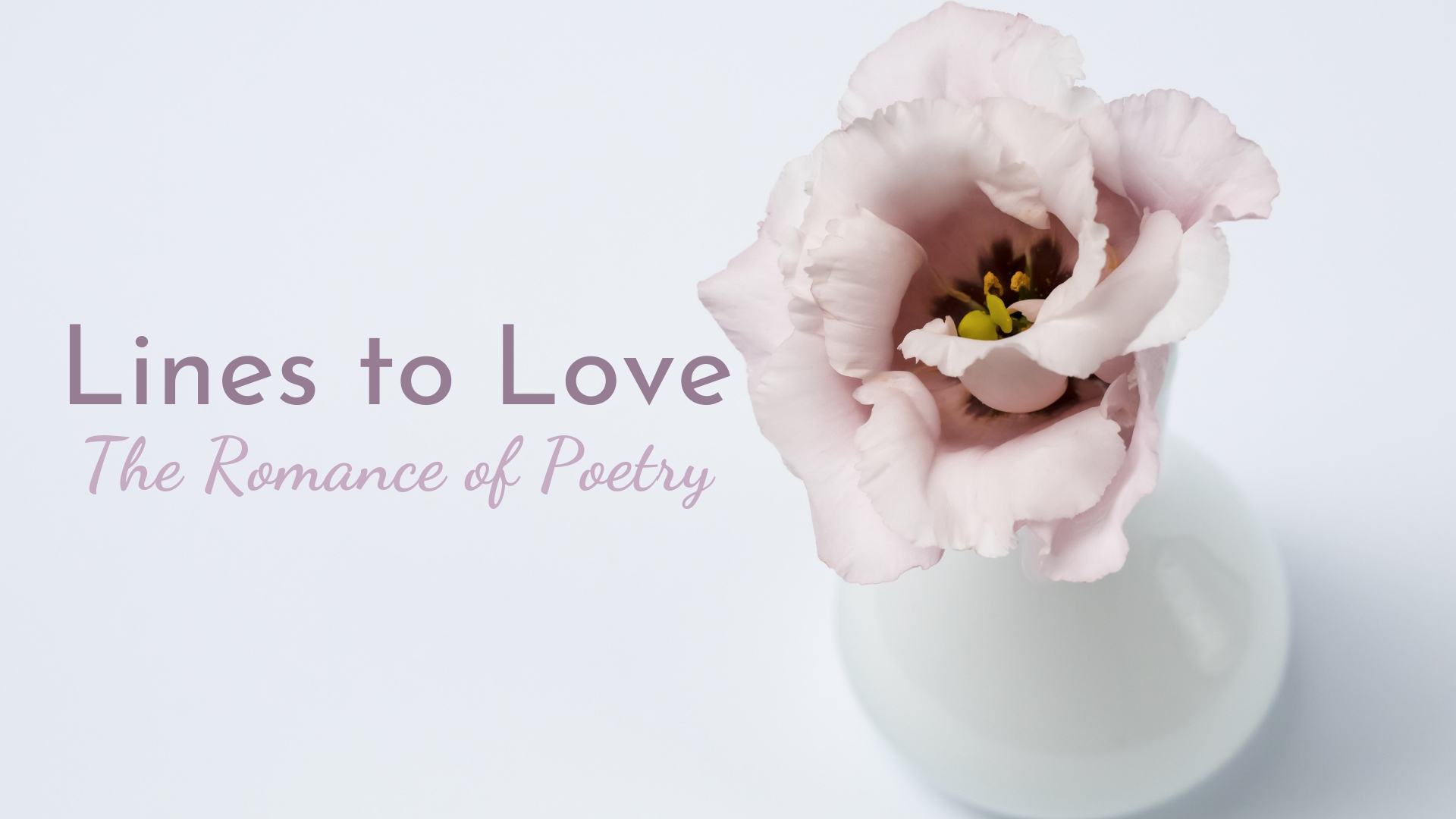 banner-lines-to-love-the-romance-of-poetry-01.jpg