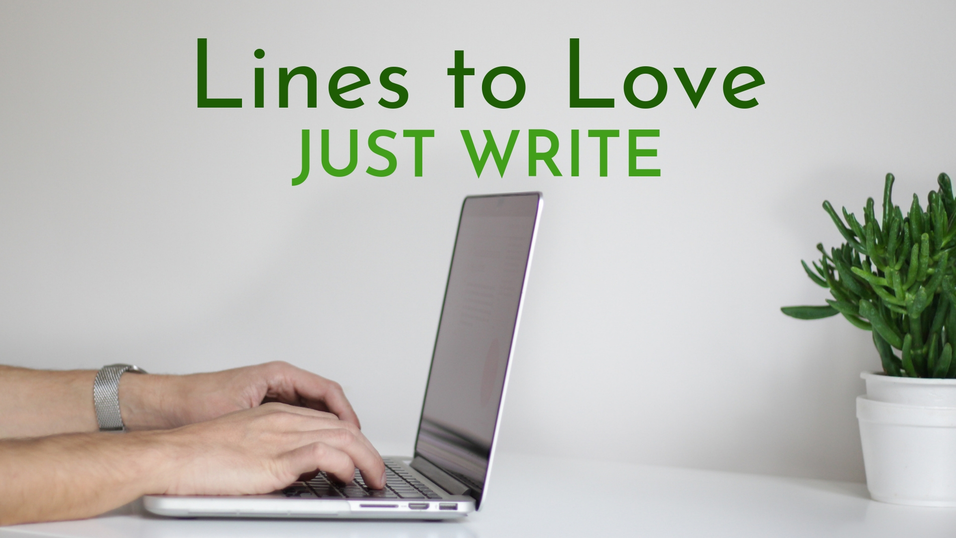 banner-lines-to-love-just-write-01.jpg