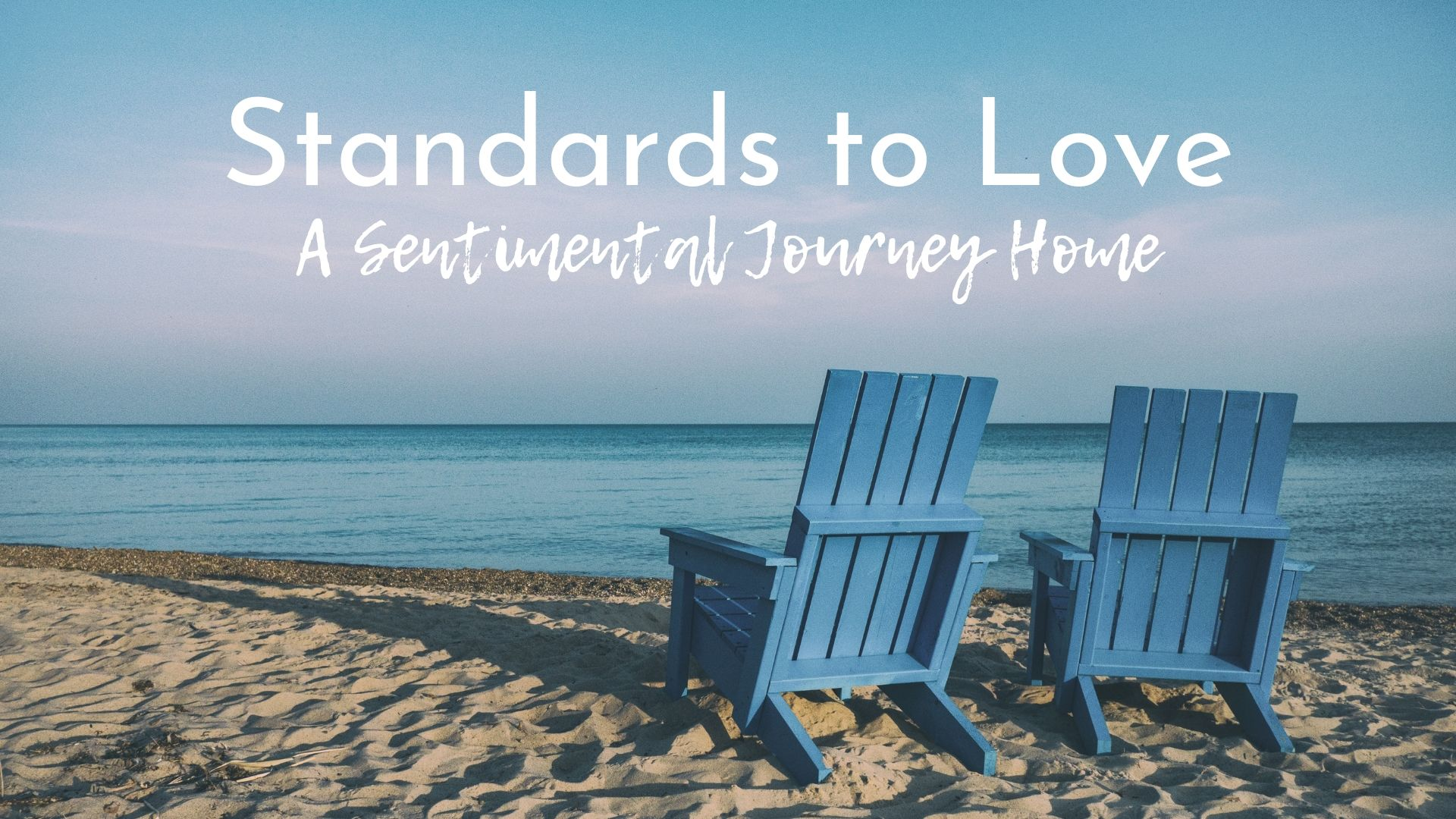 banner-standards-to-love-a-sentimental-journey-home-01.jpg