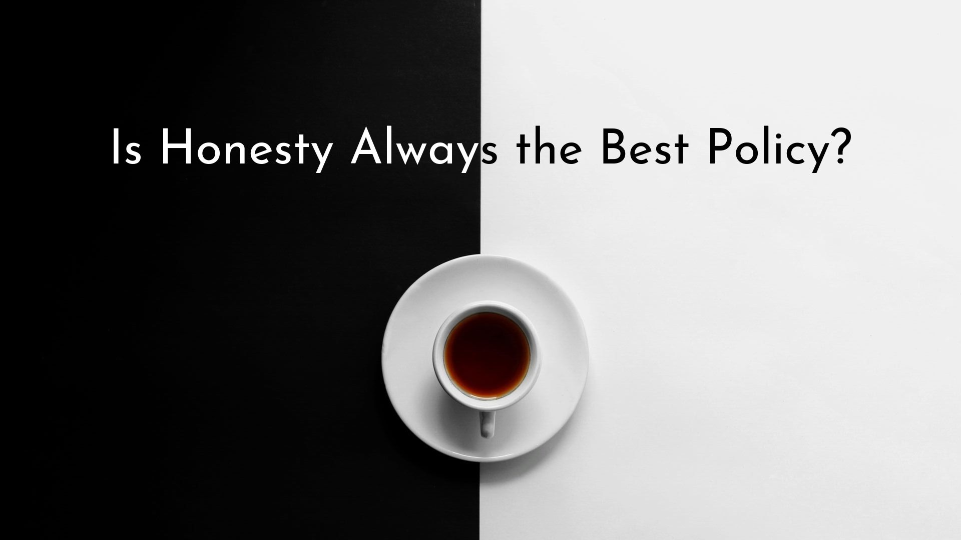 banner-is--honesty-always-the-best-policy-01.jpg