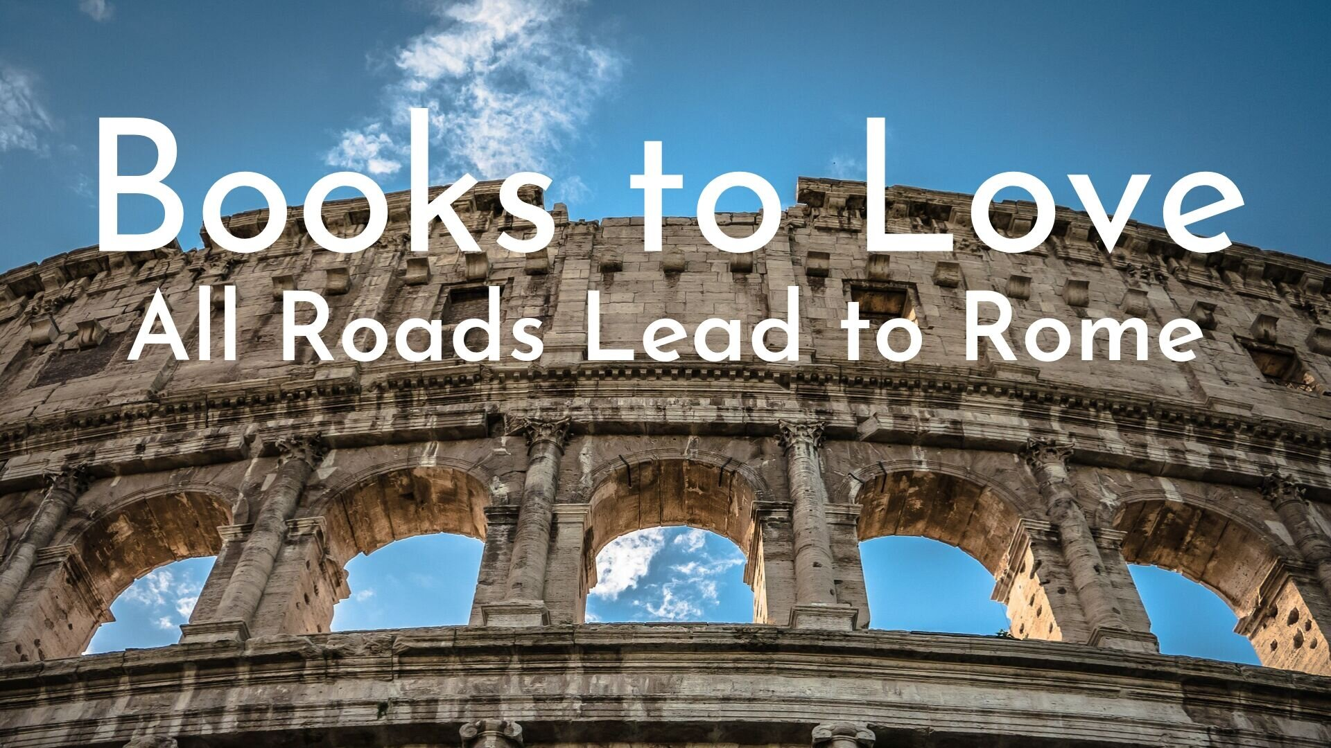 banner-books-to-love-all-roads-lead-to-rome-01.jpg