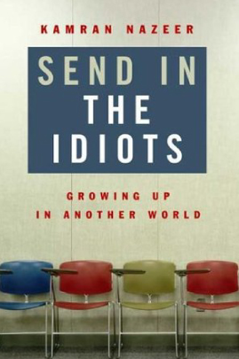 Send in the Idiots