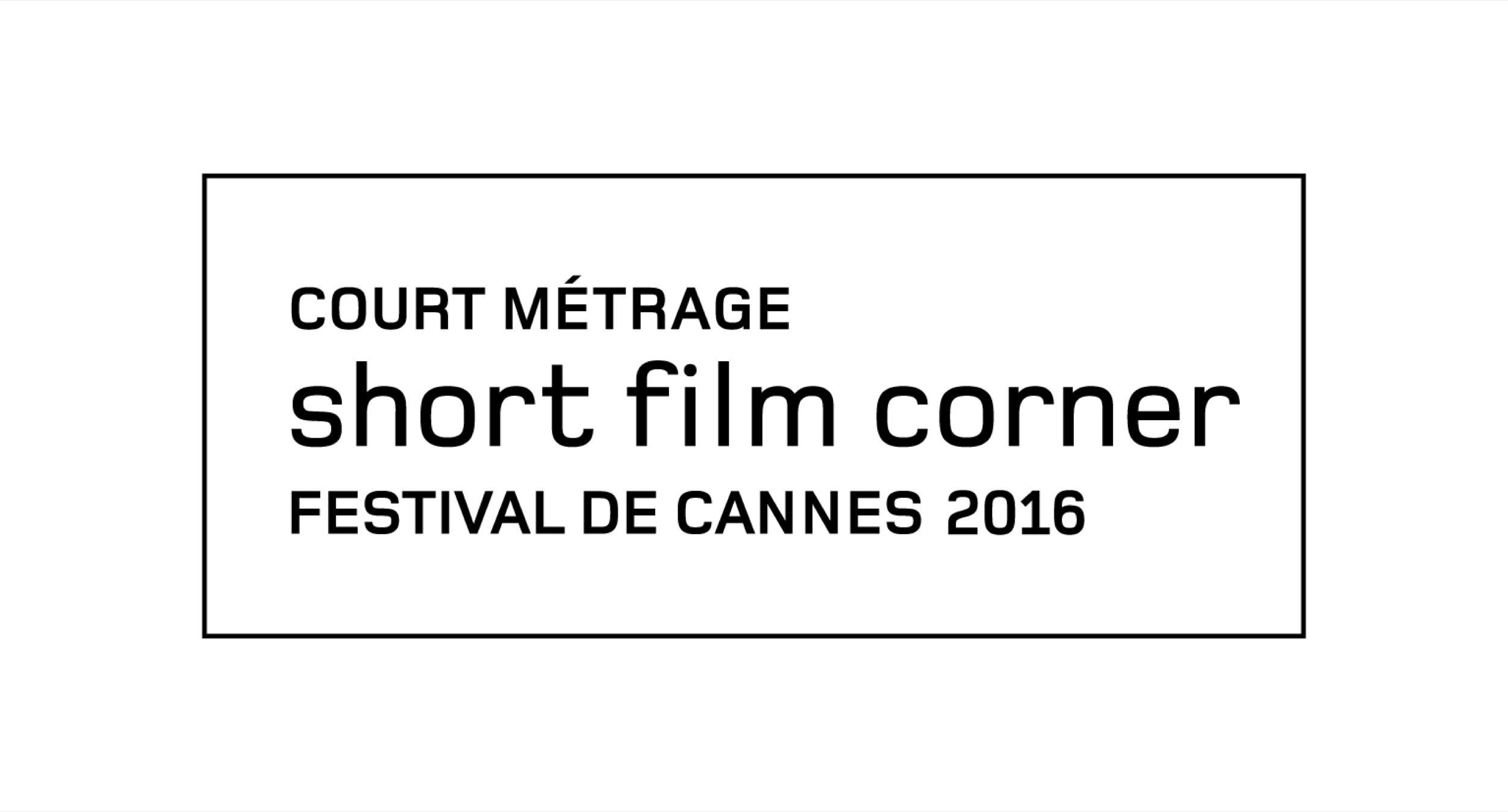Court Métrage Short Film Corner Festival de Cannes 2016