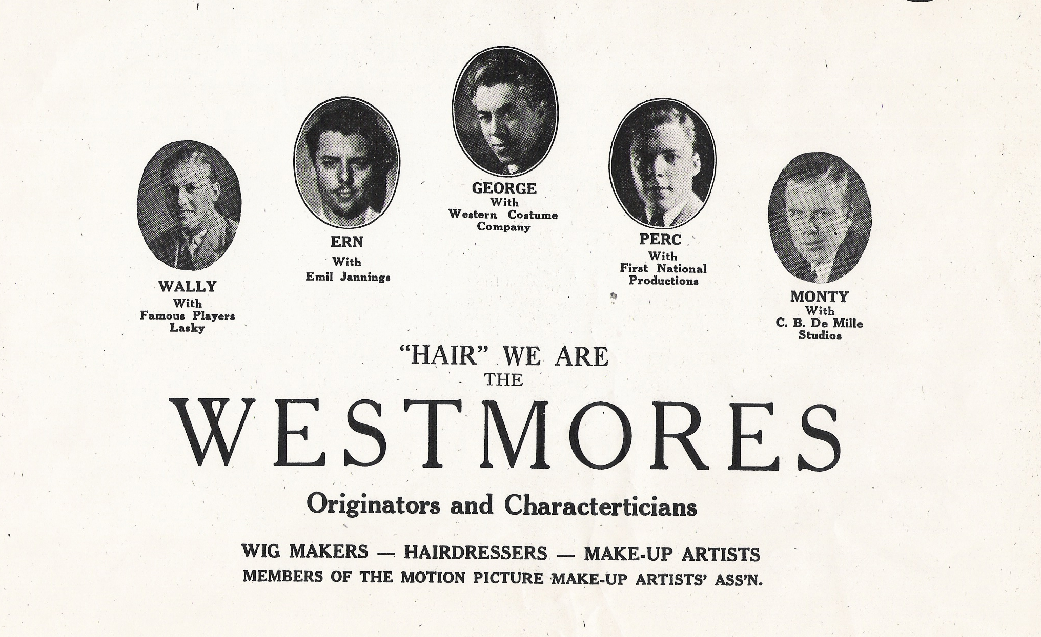 A newspaper announcement, December, 1923. Each Westmore a member of the Motion Picture Make-up Artist's Association, founded by Ern and Perc. Ern would serve a term as the first President. Meetings were generally held at Max Factor's Headquarters.