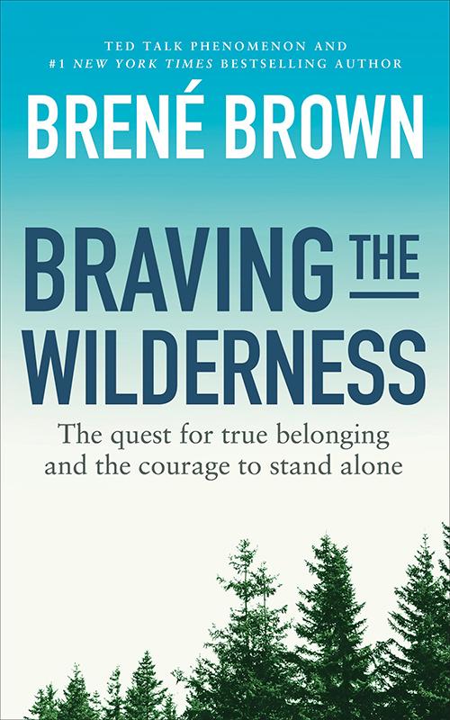brene-brown-braving-the-wilderness.jpg