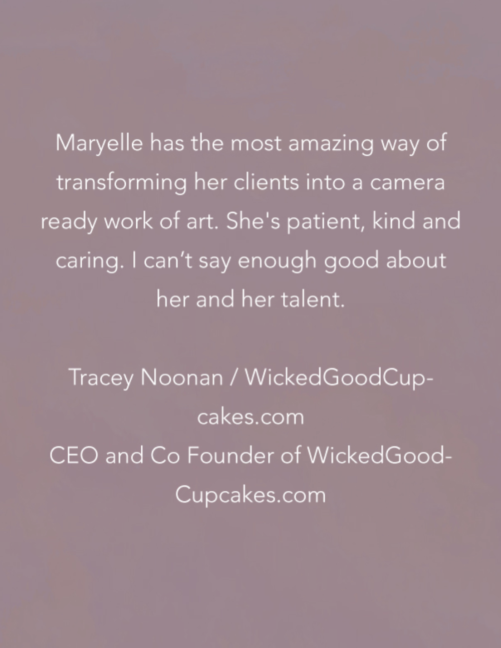 Testimonial from Tracey Noonan, CEO and Co Founder of WickedGoodCupcakes.com