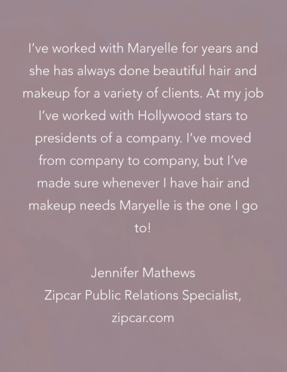 Testimonial from     Jennifer Mathews, Zipcar Public Relations Specialist  zipcar.com