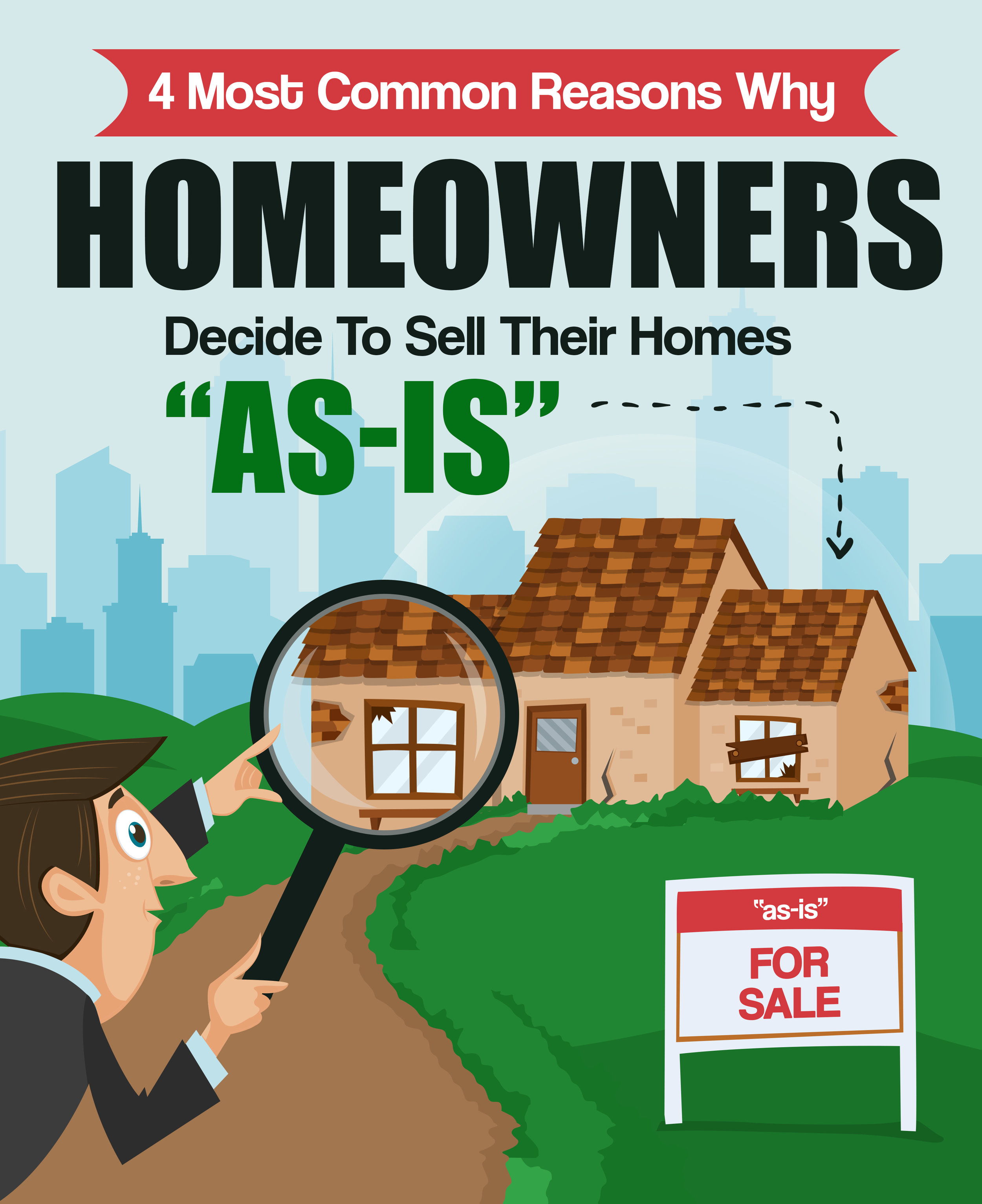 "4 Reasons Why Homeowners Decide To Sell Their Homes ""As Is"".jpg"