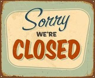 Closed for a rainy Super Bowl Sunday!! Enjoy 😊