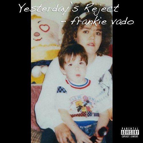 Frankie Vado Yesterdays Reject Album Art