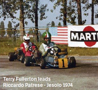 - Now, thanks to www.kartingmagazine.com, we are delighted to include this photo of Terry Fullerton leading Riccardo at the Jesolo circuit in 1974 on the website.