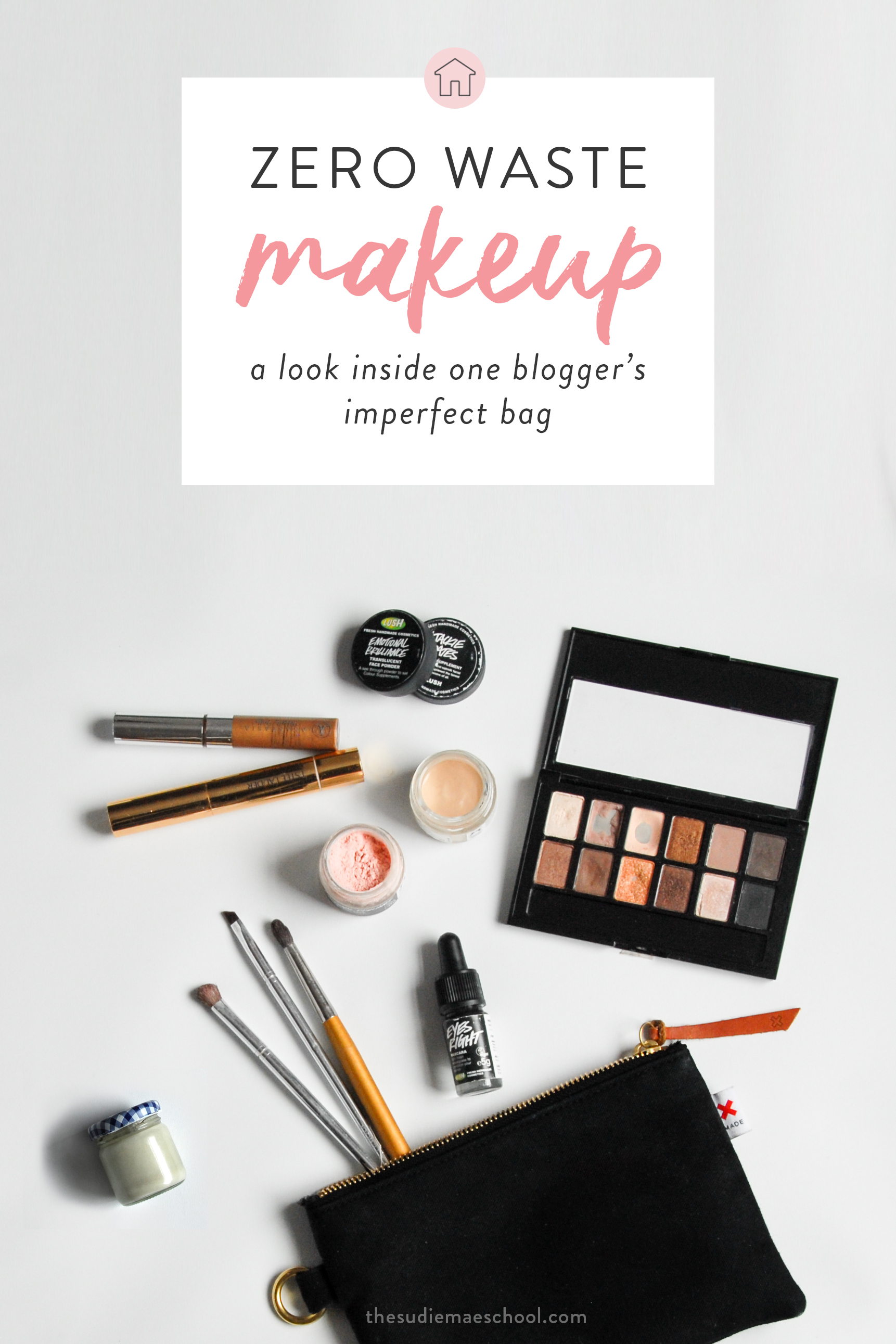 Zero Waste Makeup - A Look Inside One Blogger's Imperfect Bag
