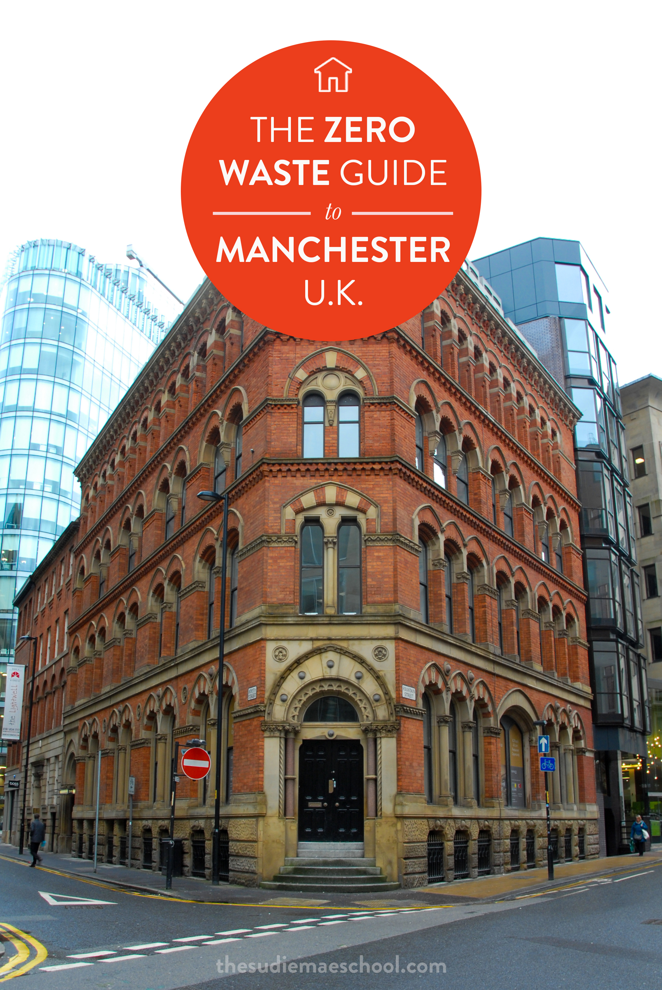 The zero waste guide to Manchester, UK