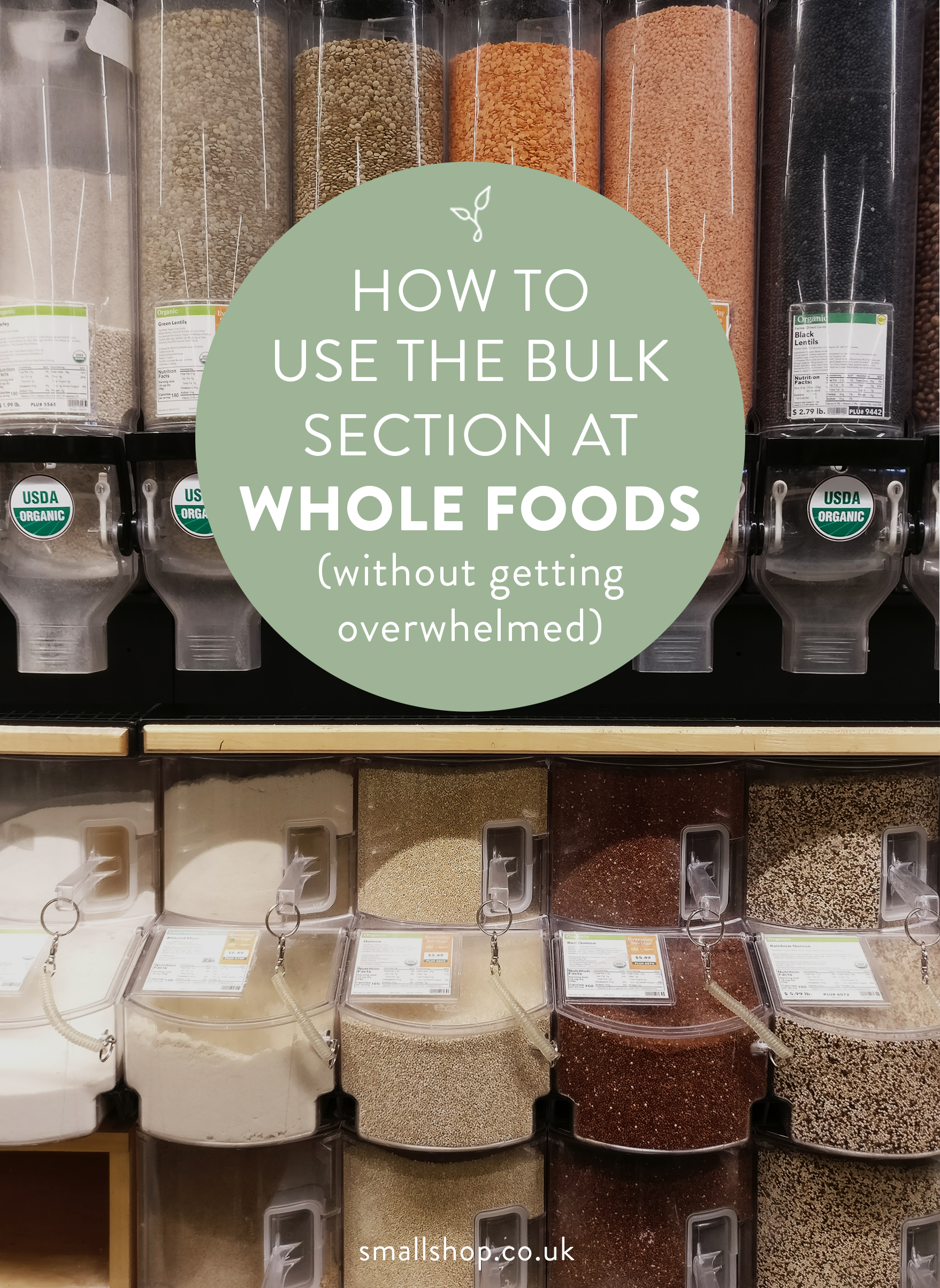 How to use the bulk section at Whole Foods (without getting intimidated)