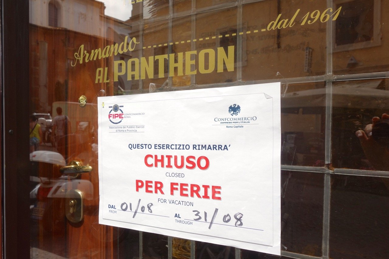"Armando al Pantheon is ""Closed for Holidays"" [ Source ]"